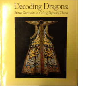 decoding-dragons-status-garments-in-ching-dynasty-china