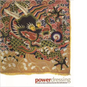 power-dressing-textiles-for-rulers-and-priests-from-the-chris-hall-collection-book-cover